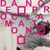 Dance Proclamation de Cécile Nordegg