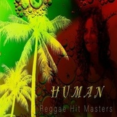 Human (feat. Skoozatz & Fletch) by Reggae Hit Masters
