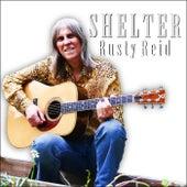 Shelter von Rusty Reid