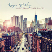 Music from Other Places by Roger McVey