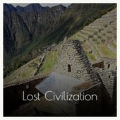Lost Civilization by Various Artists