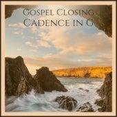 Gospel Closing Cadence in G by Various Artists