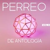 Perreo De Antología Vol. 5 by Various Artists