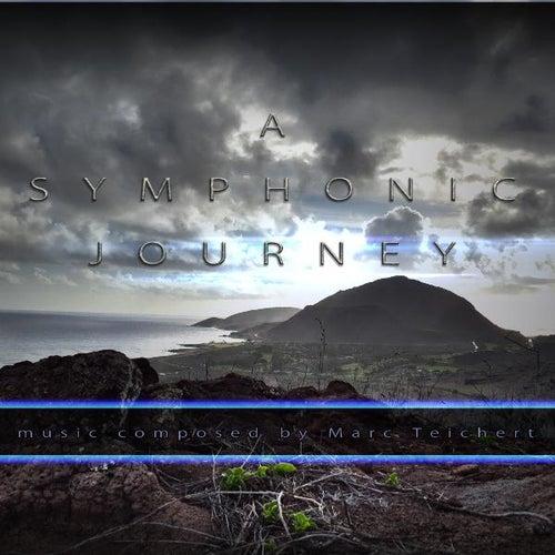 A Symphonic Journey by Marc Teichert