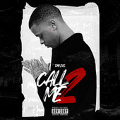 Call Me 2 by Tay2xs