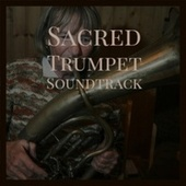 Sacred Trumpet Soundtrack by Various Artists