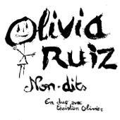 Non-Dits de Olivia Ruiz