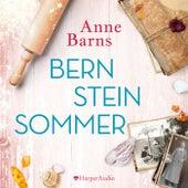 Bernsteinsommer (Ungekürzt) von Anne Barns