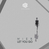 Let You Go fra Los Mier