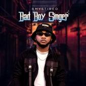 Bad Boy Singer fra B Mystireo