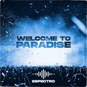 Welcome to Paradise de E-Spectro