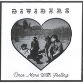 Once More with Feeling de The Dividers