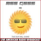 The Sun Will Shine (Live) de Bee Gees