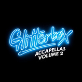 Glitterbox Accapellas, Vol. 2 de Various Artists