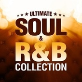 Ultimate Soul and R&B Collection de Various Artists