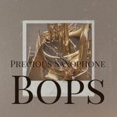 Precious Saxophone Bops by Various Artists