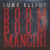 Boom Boom Mancini de Luke Elliot