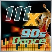 111 X 90s Dance de Various Artists