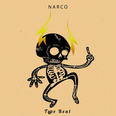 Narco by Type Beat