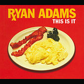 This Is It de Ryan Adams