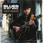 Blues in My Soul by Carlo Lomanto