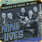 Tribute to Rock 'n' Roll by Nine Lives