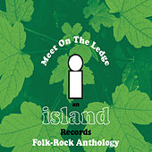 Island Folk Box Set - Meet On The Ledge by Various Artists
