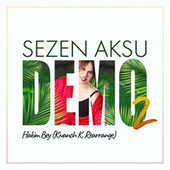 Hakim Bey (Kivanch K. Rearrange) by Sezen Aksu