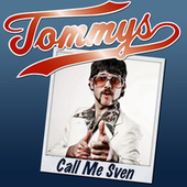 Call Me Sven de Tommy S.