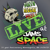 Live at Jam's Space by Dirty Reggae Punx