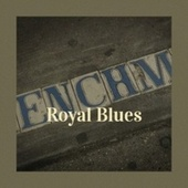 Royal Blues by Various Artists