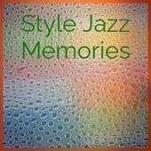 Style Jazz Memories von Various Artists