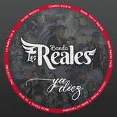 Ya Diez von Banda Los Reales
