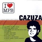 I Love MPB - O Nosso Amor A Gente Inventa de Cazuza