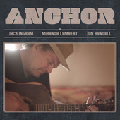 Anchor by Jack Ingram