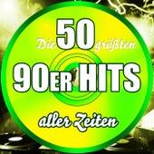 Die 50 größten 90er Hits aller Zeiten von Various Artists