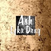 Lyka Drug by Ash