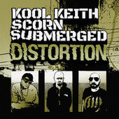 Distortion by Kool Keith