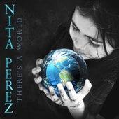 There's a World von Nita Perez