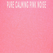 2 Hours Pure Calming Pink Noise by Color Noise Therapy