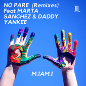 No Pare (Remixes) de M.IAM.I