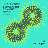 Sunglasses At Night (Original Mix) by Luca Debonaire