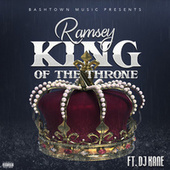 King Of The Throne (feat. DJ Kane) by Ramsey