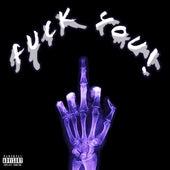 FUCK YOU! by Edicius_hbk
