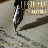 Los Reyes de la Rockola - la Carta Final by German Garcia