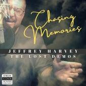 Chasing Memories (The Lost Demos) de Jeffrey Harvey