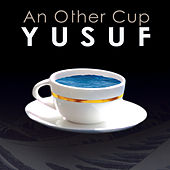 An Other Cup von Yusuf / Cat Stevens