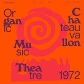 Organic Music Theatre: Festival de jazz de Chateauvallon 1972 (Live) by Don Cherry's New Researches