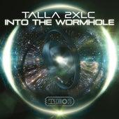 Into The Wormhole von Talla 2XLC