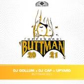 Buttman 2021 by DJ Gollum